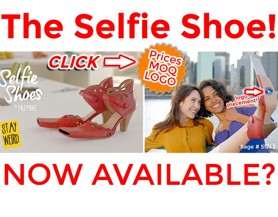 the selfie shoe and other promotional products